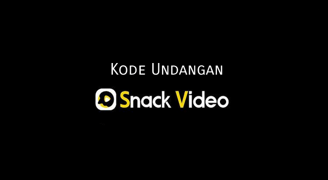Kode Undangan Snack Video
